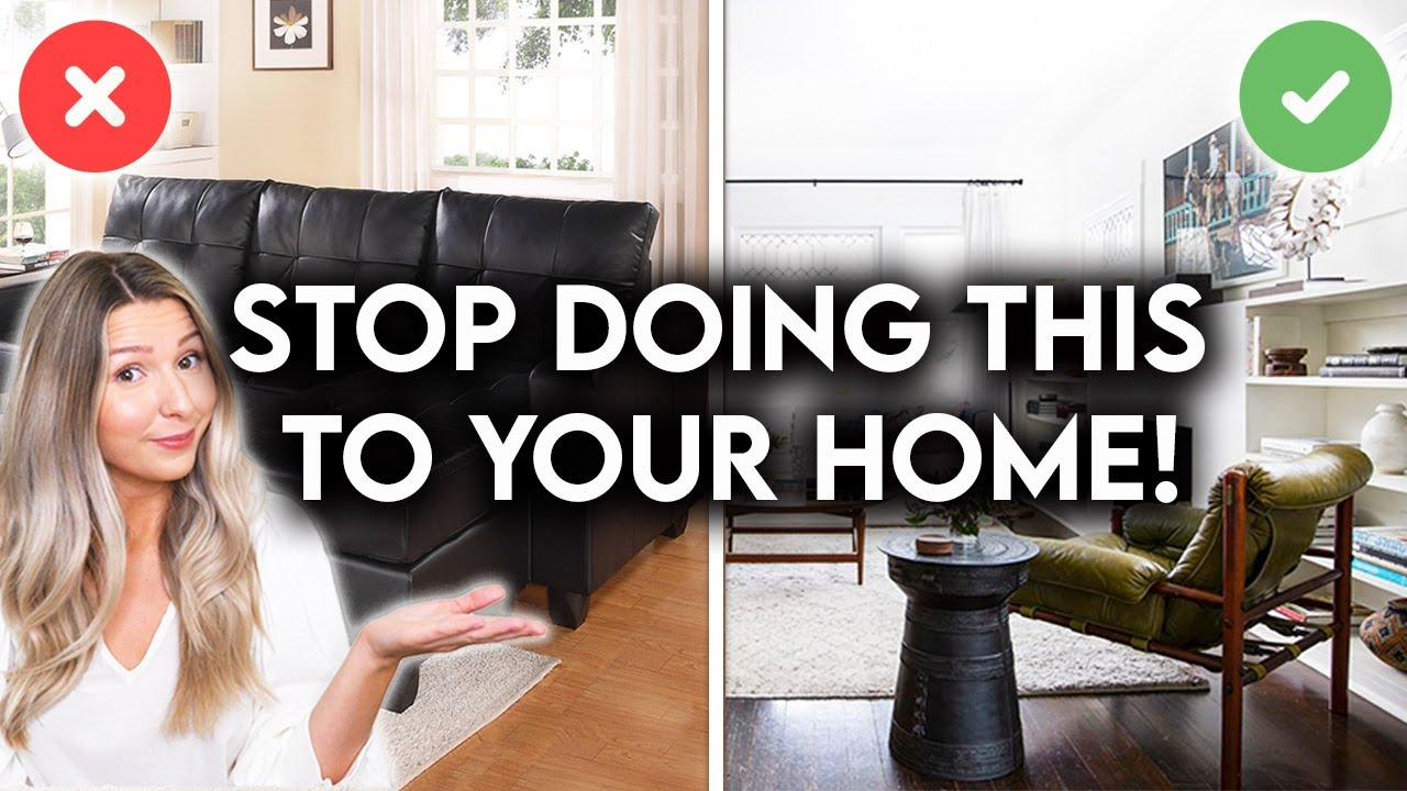 10 REASONS YOUR HOME LOOKS CHEAP | INTERIOR DESIGN MISTAKES
