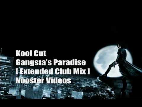 Kool Cut - Gangsta's Paradise [ Dance Version ] [ Extended Club Mix ] HQ letöltés