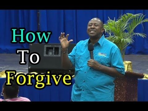 How To Forgive   Apostle Andrew Scott