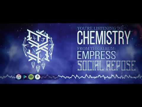 Social Repose - Chemistry (Visualizer)
