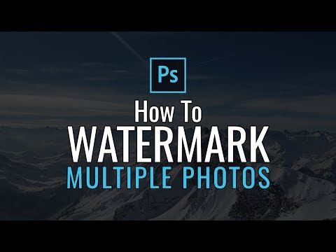How To Watermark Multiple Photos In Photoshop CC