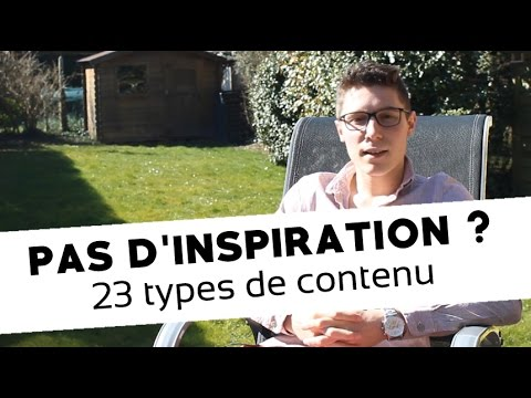 Créer du contenu original sur son blog : 23 types de contenu