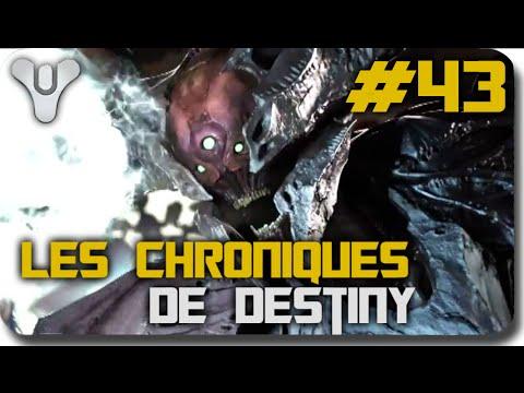 [FR] Les Chroniques de Destiny #43 | L'affrontement Final ! (HD 1080P60)