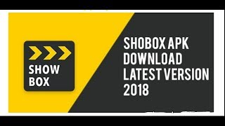 ShowBox Apk 2018 Download Latest Version