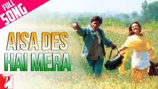 Aisa Des Hai Mera - Full Song | Veer-Zaara | ShahRukhKhan | Preity Zinta| Hindi Hit Old Songs [2019]