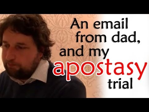 An email from dad, and my apostasy trial - Cedars' vlog no. 11