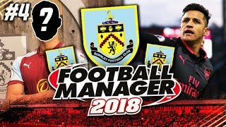 THE MOST STUPIDEST GAME EVER #4 - BURNLEY FOOTBALL MANAGER 2018 PLAYTHROUGH