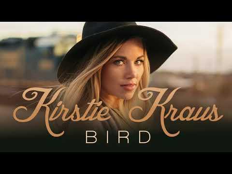 Kirstie Kraus - Bird (Official Audio)