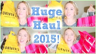 Huge Clothing Haul 2015 | Forever 21, Target, Victoria's Secret + More!