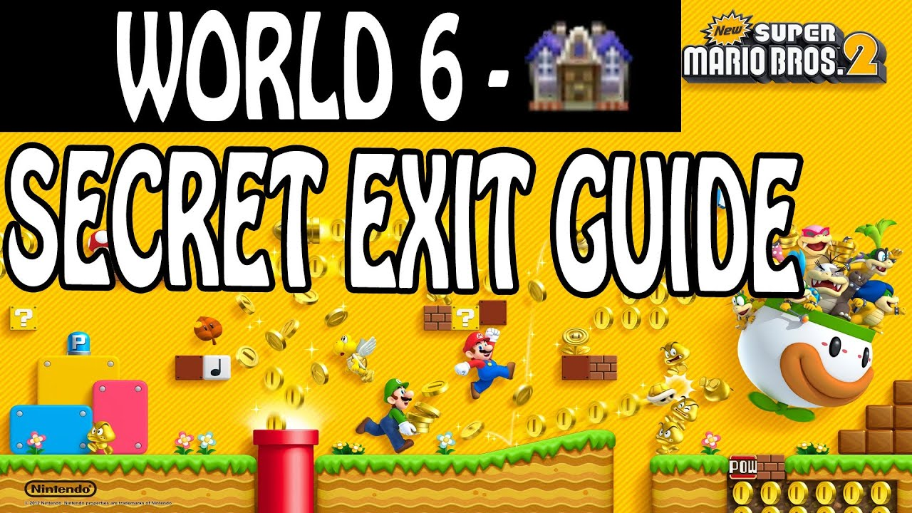 New Super Mario Bros  2 - Secret Exit Guide - World 6-Haunted House