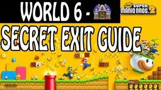 New Super Mario Bros. 2 - Secret Exit Guide - World 6-Haunted House