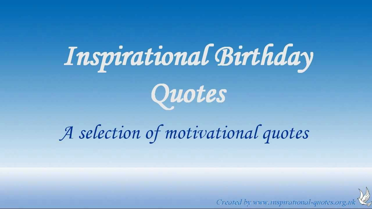 Birthday Inspirational Quotes Inspirational Birthday Quotes  Youtube