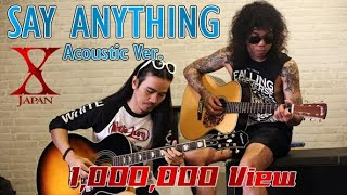 Say Anything - X Japan Acoustic Cover By BULLETGUYZ