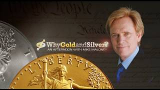 Why Gold & Silver? - Mike Maloney - Silver & Gold Investing