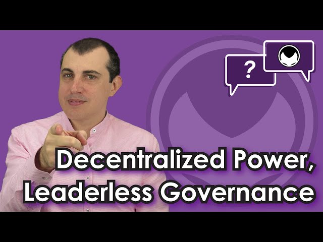 Bitcoin Q&A: Decentralized Power, Leaderless Governance