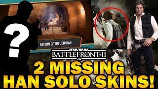 2 MISSING HAN SOLO SKINS! Star Wars Battlefront 2