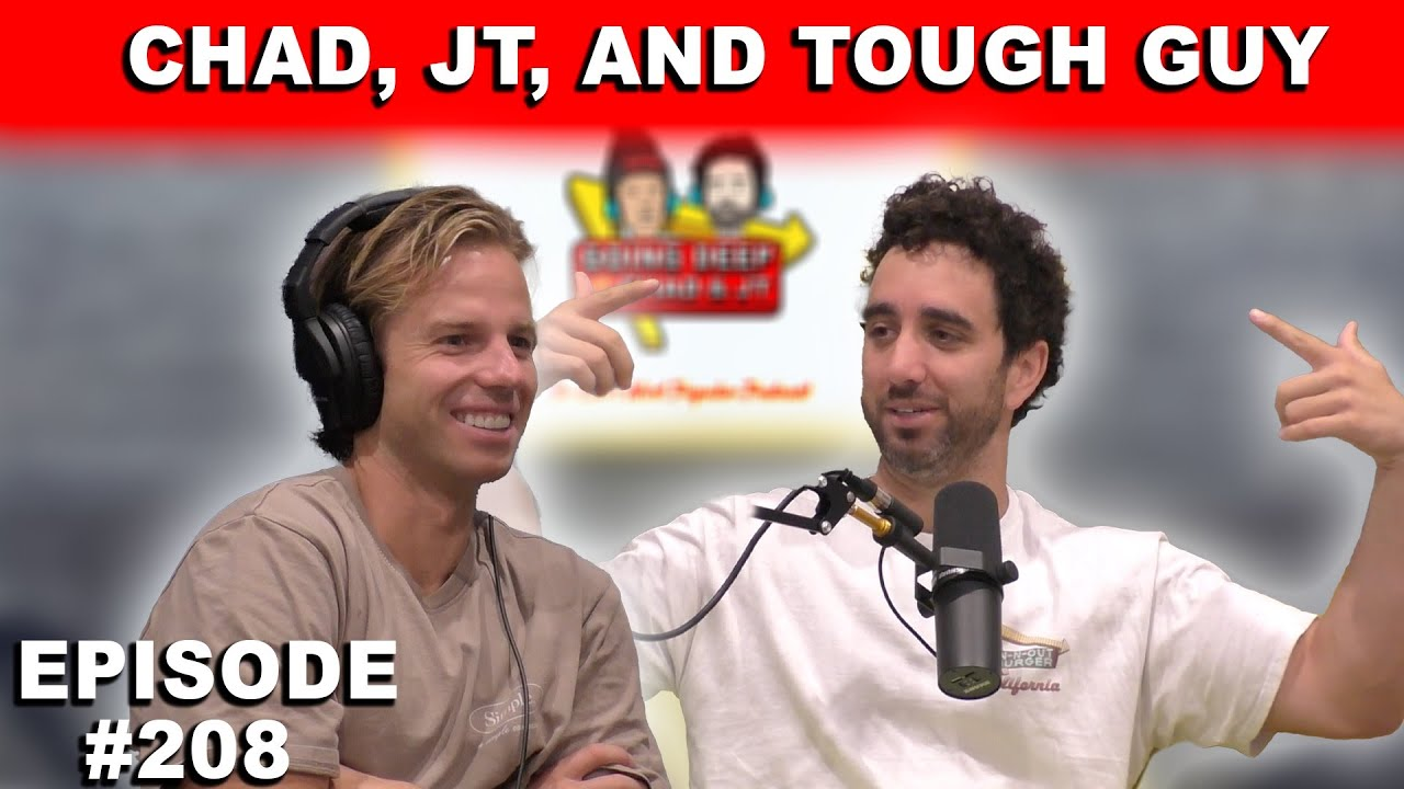 Download Going Deep with Chad and JT #208- Chad and JT
