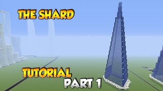 Minecraft The Shard Tutorial Part 1