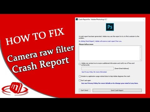 Camera Raw Filter Crash Report | Adobe PhotoShop CC 2019 Finally Fixed | #MiTech