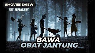 Review PET SEMATARY (2019) Indonesia - Sediakan Obat Jantung