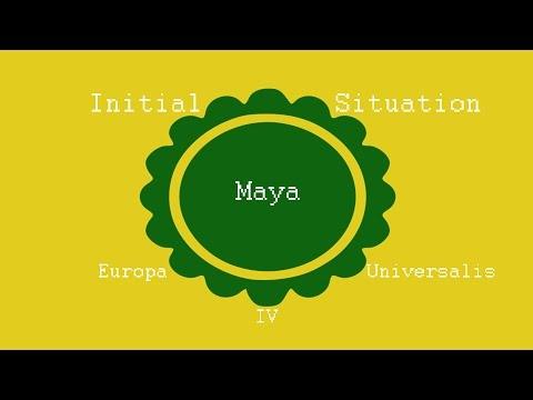 Europa Universalis IV Initial Situation Ep15 Maya 1.17.1