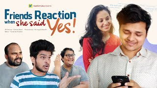 Friends Reaction When She Said YES ! | Boy Formula | ChaiBisket