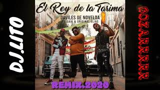 🔥EL REY DE LA TARIMA🔥((DAVILES DE NOVELDA))REMIX.X.DJ LITO 2020