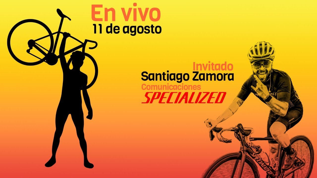 EN VIVO 11 agosto Invitado Santiago Zamora comunicaciones Specialized Colombia
