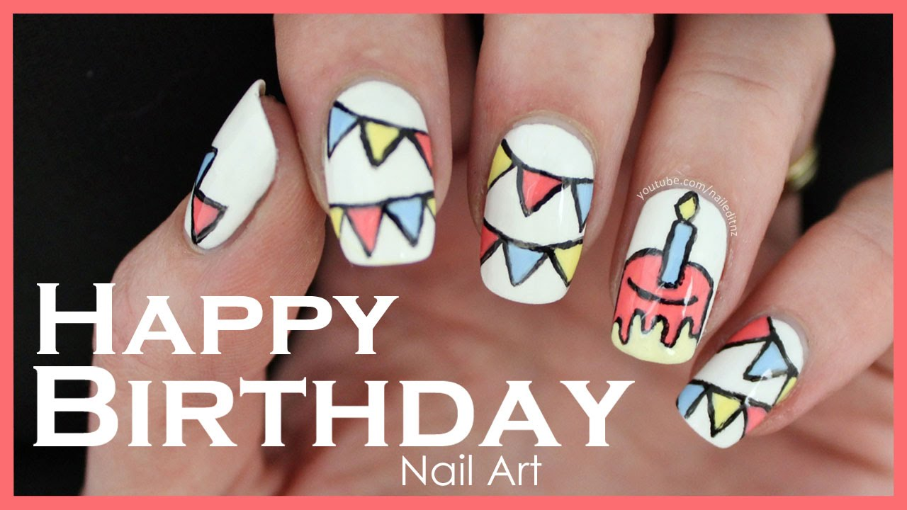 Happy Birthday Nail Art Tutorial Youtube