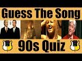 Guess The Song: 90s! | QUIZ