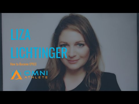 Episode #66: Liza Lichtinger on How to Become EPICC