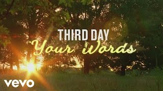 third day your words as featured in miracles from heaven ft harvest