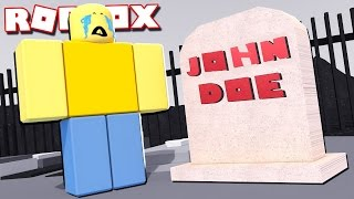 JOHN DOE DIED?? -ROBLOX