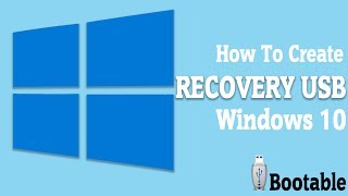 How to create a recovery USB flash drive windows 10 in 2017