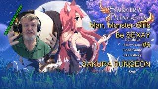 MAN, Monster-Girls Be SEX-AY #6 - SAKURA DUNGEON