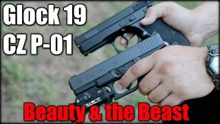 glock 19 vs cz p 01  beauty the beast