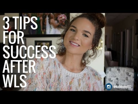 3 Tips for Success After WLS   GASTRIC BYPASS