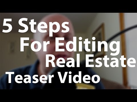 5 tips for editing Awesome Real Estate Videos