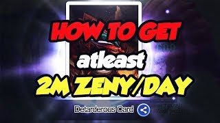 HOW TO GET ATLEAST 2M ZENY/DAY RAGNAROK ONLINE MOBILE ETERNAL LOVE SEA