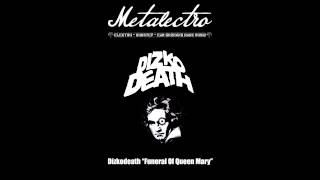 Dizkodeath - Funeral Of Queen Mary [Free Download]