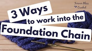 3 Ways to Work into the Foundation Chain