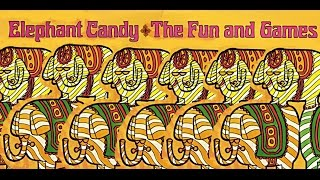 "The Fun and Games ""Elephant Candy"" 1968 FULL ALBUM"