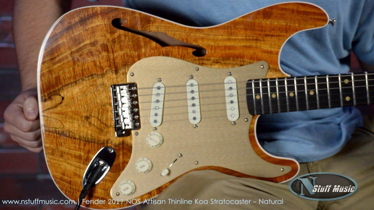 Fender 2017 Nos Artisan Thinline Koa Stratocaster Youtube