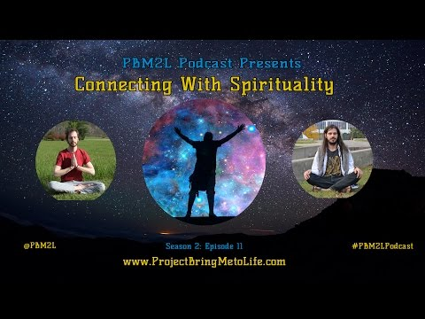 Podcast #56 Connecting to Spirituality