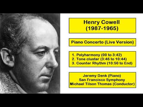 Henry Cowell (1987-1965) - Piano Concerto