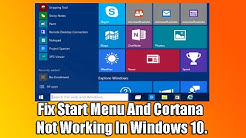 Fix Start Menu And Cortana Not Working In Windows 10