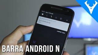 Como ter barra de notificações do Android N 7.0