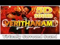 Bigil verithanam 8d audio song thalapathy vijay nayanthara a r rahman 8d songs mp3