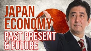 JAPAN ECONOMY: PAST, PRESENT AND FUTURE, From YouTubeVideos
