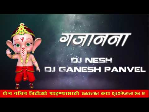 Gajanana   DJ NeSH & DJ Ganesh Panvel